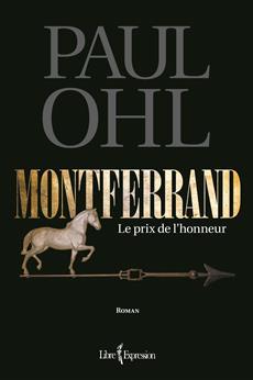 Montferrand, tome 1 - Le prix de l'honneur