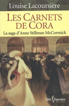 Les Carnets de Cora - La saga d'Anne Stillman McCormick