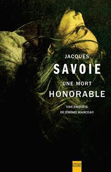 Une mort honorable - Une enquête de Jérôme Marceau