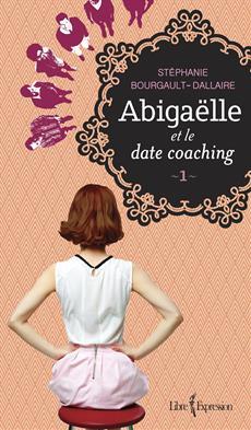 Abigaëlle et le date coaching - 1