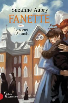 Fanette, Volume 3 - Amanda's Secret