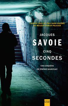 Cinq secondes - Une enquête de Jérôme Marceau