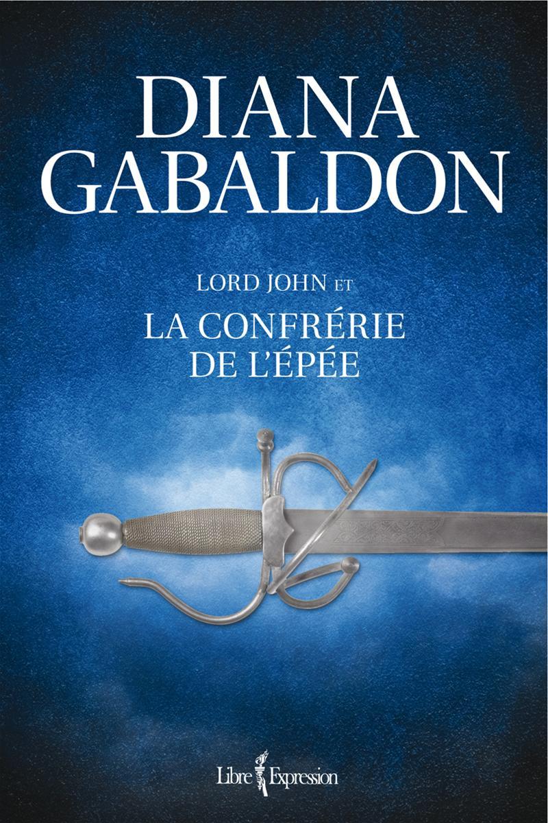 Lord John et la Confrérie de l'épée
