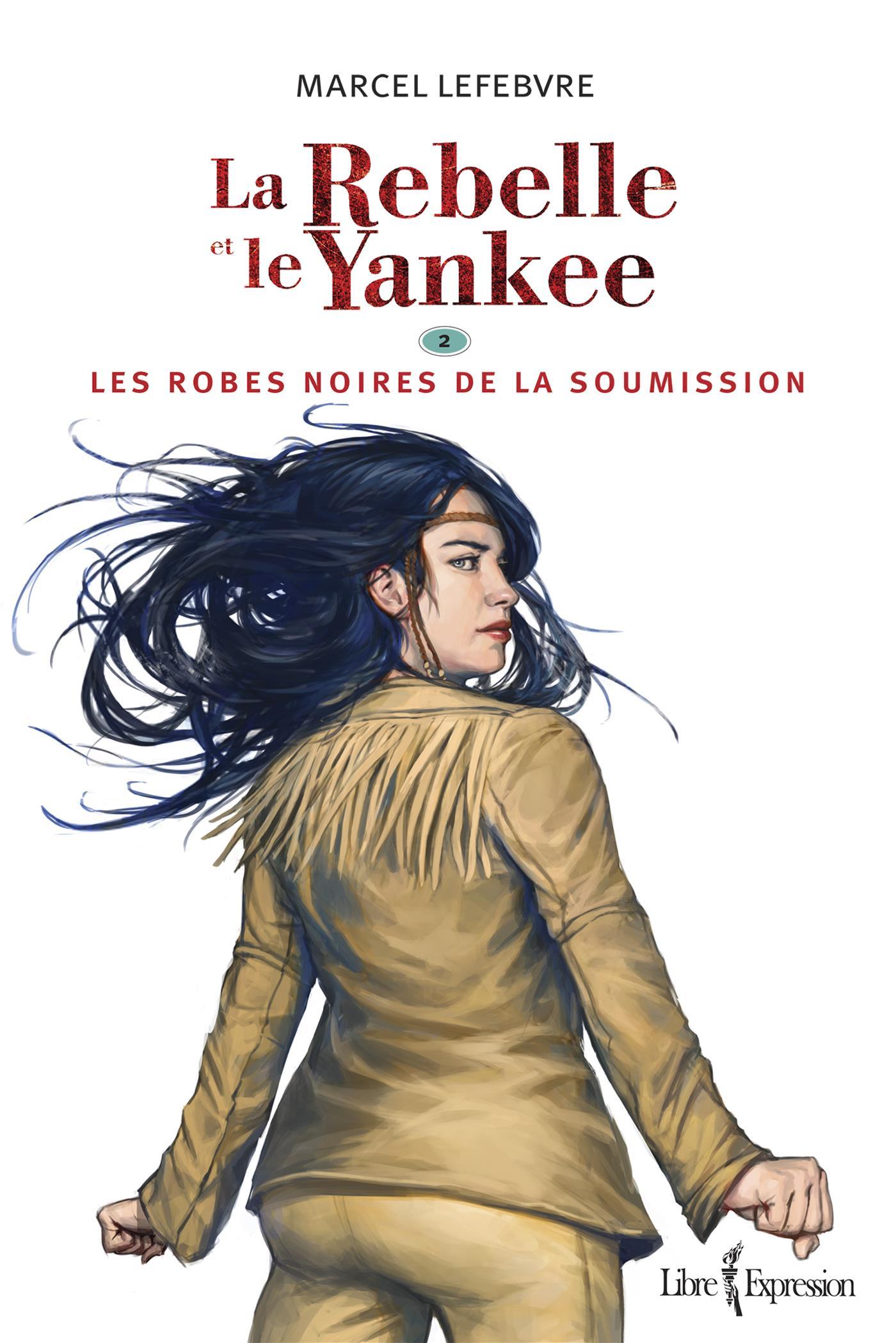 La Rebelle et le Yankee, tome 2