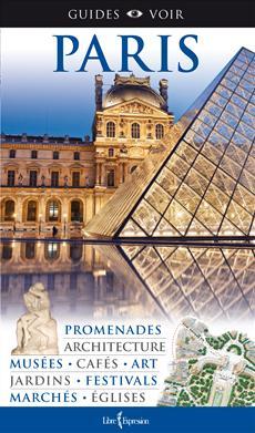 Guides Voir: Paris  -7e Ed.