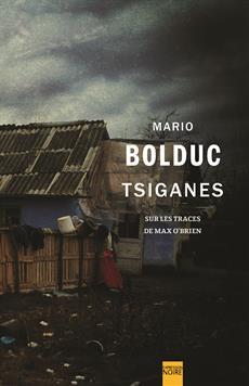 Tsiganes - Sur les traces de Max O'Brien