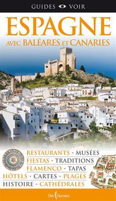 Guides Voir : Espagne - Avec Baléares et Canaries