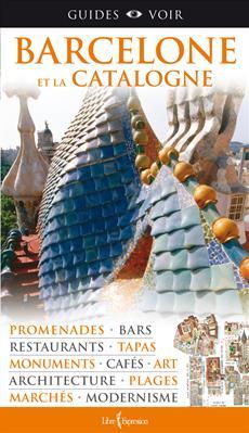 Guides Voir : Barcelone et la Catalogne