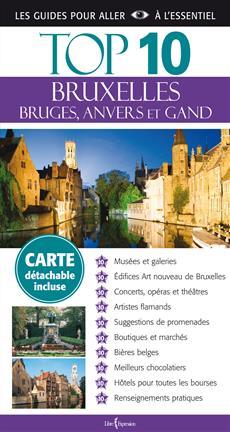 Top 10 : Bruxelles - Bruges, Anvers et Gand