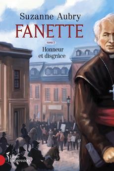 Fanette, tome 7 - Honneur et disgrâce