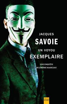 Un voyou exemplaire - Une enquête de Jérôme Marceau