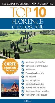 Top 10 : Florence et la Toscane