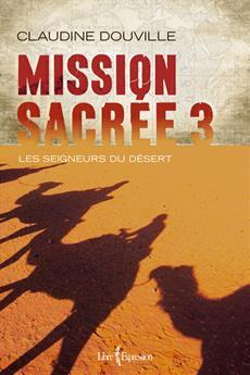 Mission sacrée 3 - Les seigneurs du désert