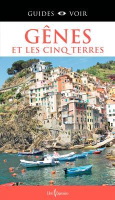 Guides Voir : Gênes et les Cinq Terres