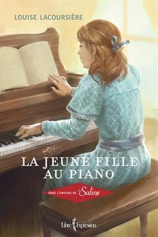 La Jeune fille au piano - Dans l'univers de La Saline