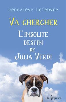 Va chercher - L'insolite destin de Julia Verdi
