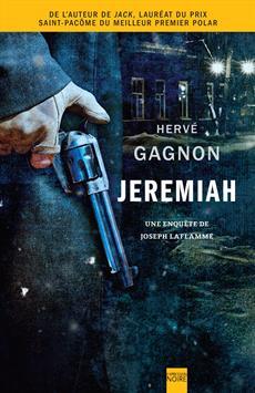 Jeremiah - Une enquête de Joseph Laflamme