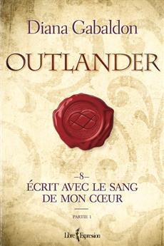 Outlander, tome 8 - partie 1 - Écrit avec le sang de mon cœur - partie 1
