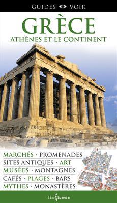 Guides Voir : Grèce - Athènes et le continent