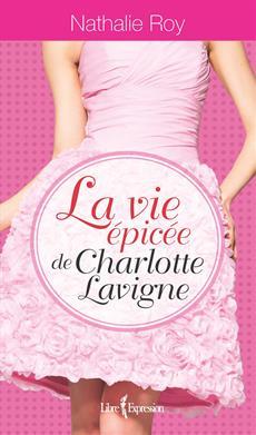 Coffret - La Vie épicée de Charlotte Lavigne