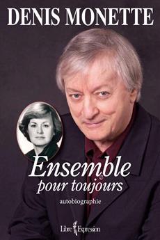 Ensemble Pour Toujours -Autobiographie