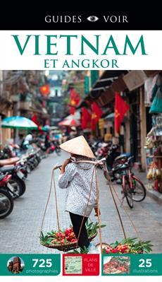 Guides Voir : Vietnam et Angkor