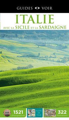 Guides Voir : Italie - avec la Sicile et la Sardaigne