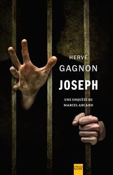 Joseph - Une enquête de Marcel Arcand
