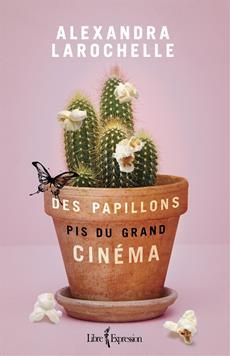 Des papillons pis du grand cinéma