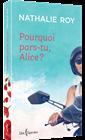 Pourquoi pars-tu, Alice ?