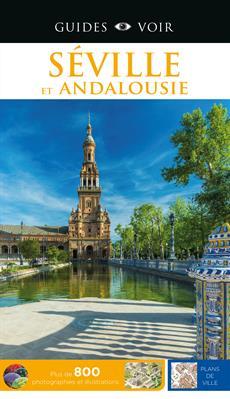 Guides Voir: Séville et Andalousie