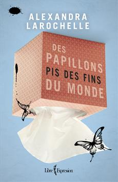 Des Papillons Pis Des Fins Du Monde [num