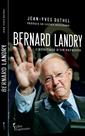 Bernard Landry - L'héritage d'un patriote