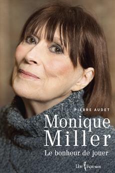 Monique Miller - Le bonheur de jouer