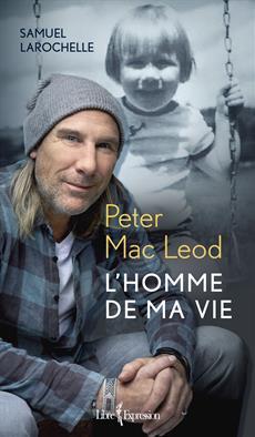 Peter Mac Leod - L'Homme de ma vie
