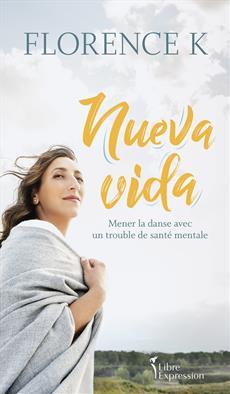 Nueva vida - Mener la danse avec un trouble de santé mentale