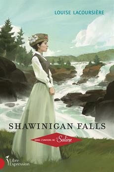 Shawinigan Falls - Dans l'univers de La Saline