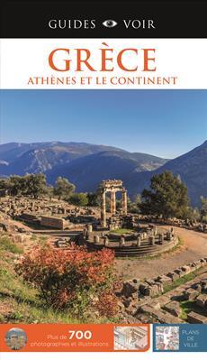 Guides Voir: Grece, Athenes Et Le Contin