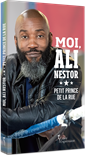 Moi, Ali Nestor - Petit prince de la rue
