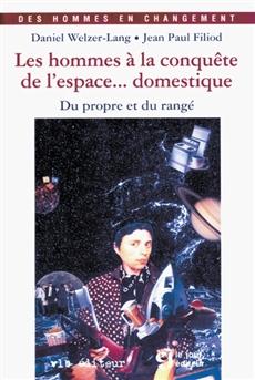 Les hommes à la conquête de l'espace... domestique - Du propre et du rangé