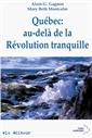 Québec : au-delà de la Révolution tranquille