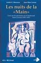 Les nuits de la « Main » - Cent ans de spectacle sur le boulevard Saint-Laurent (1891-1991)