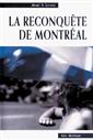 La reconquête de Montréal