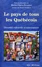 Le pays de tous les Québécois - Diversité culturelle et souveraineté
