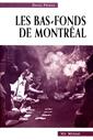 Les Bas-fonds de Montréal