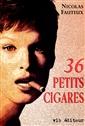 36 Petits cigares