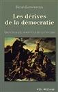 Les dérives de la démocratie - Questions à la société civile québécoise