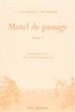 Motel de passage - tome I