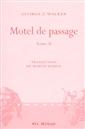 Motel de passage - tome II