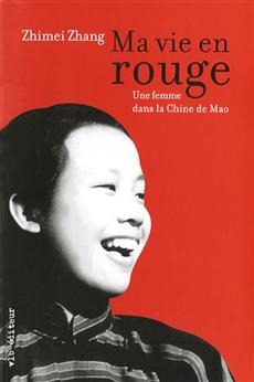 Ma vie en rouge - Une femme dans la Chine de Mao